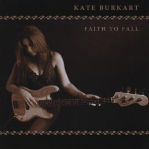 Kate Burkart, Faith to Fall