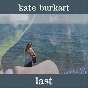 Kate Burkart, Last